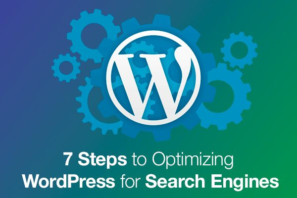 7-Steps-to-Optimizing-WordPress-for-Search-Engines
