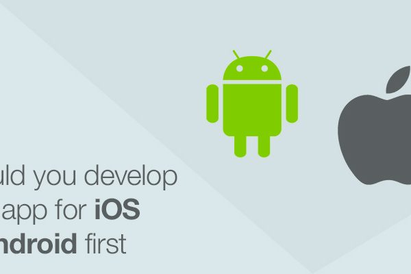 Should-You-Develop-Your-App-For-iOS-Or-Android-First