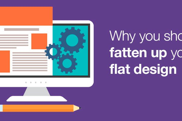 why-you-should-fatten-up-your-flat-design