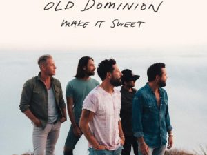 Old Dominion_Make It Sweet