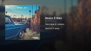 Henrique & Juliano_Menos É Mais (Ao Vivo)