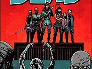 The Walking Dead Vol. 22: A New Beginning