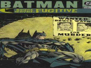 Batman Bruce Wayne - Fugitive, Vol. 1