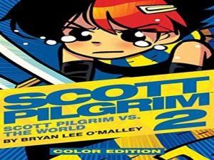 Scott Pilgrim, Vol. 2 Scott Pilgrim vs. the World