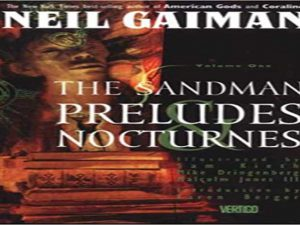 The Sandman Vol. 1 Preludes and Nocturnes (Issues 1-8)