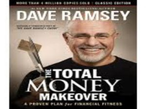 The Total Money Makeover A Proven Plan for Financial Fitness, Revised 3rd Edition