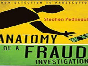 Anatomy of a Fraud Investigation