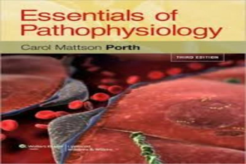 Essentials of Pathophysiology Concepts of Altered Health States