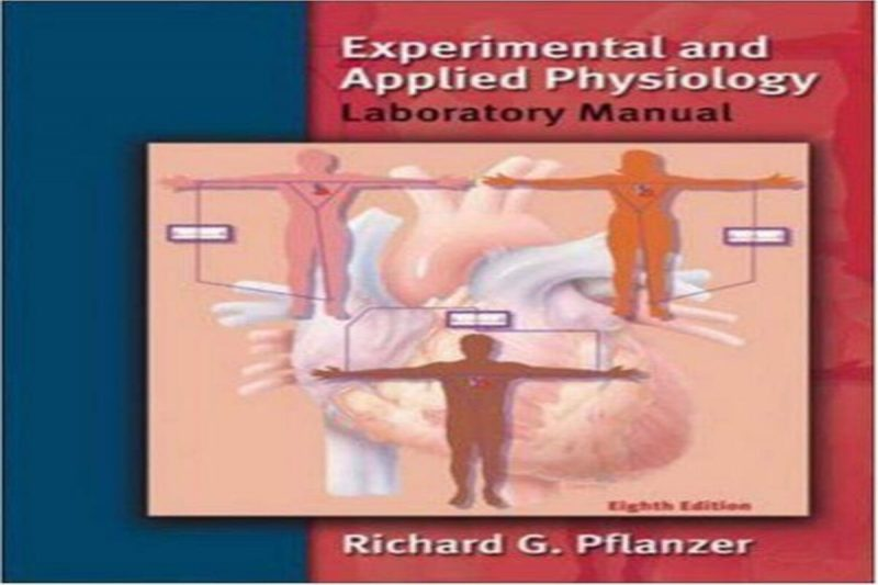 Experimental and Applied Physiology Laboratory Manual