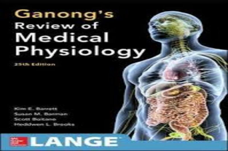 Ganong's Review of Medical Physiology.2012