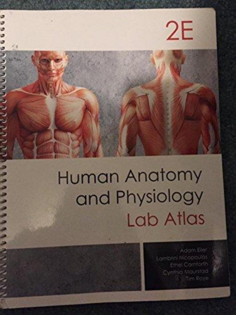 Laboratory Atlas of Anatomy and Physiology.2012