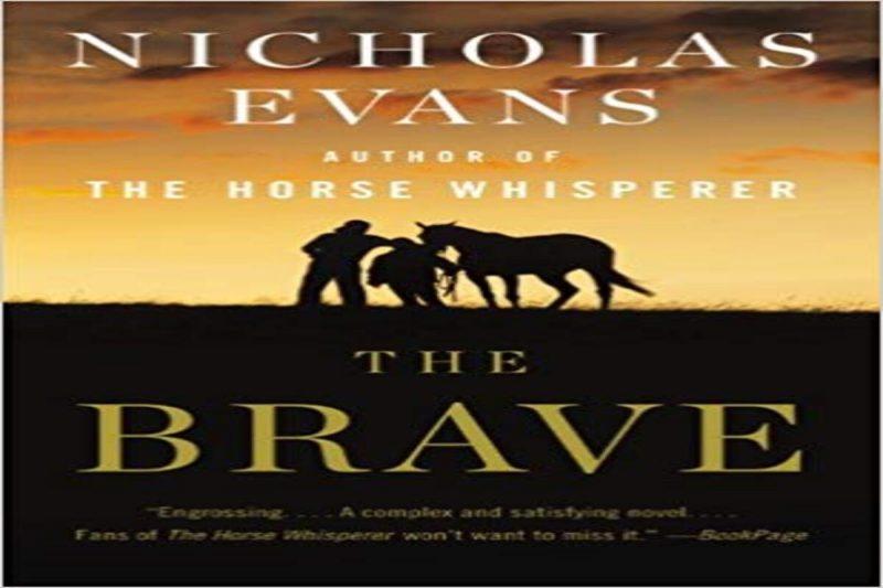 The Brave A Novel