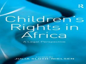 Children's Rights in Africa.2008