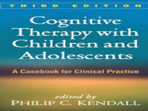 Cognative Therapy with Children and Adolescents