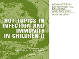 Hot Topics in Infection and Immunity in Children II.2005