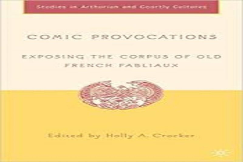 Comic Provocations. Exposing the Corpus of Old French Fabliaux