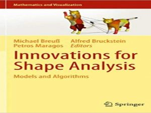 Innovations for Shape Analysis. Models and Algorithms