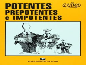 Potentes, Prepotentes e Impotentes Potent, Arrogant and Powerless Humor Comic Spanish
