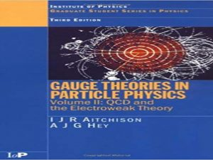 Gauge Theories in Particle Physics . A Practical Introduction.2003
