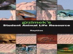Grzimek's Student Animal Life Resource – Reptiles