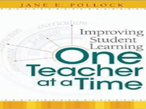 Improving Student Learning One Teacher at a Time