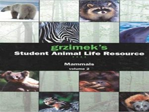 Mammals (Grzimek's Student Animal Life Resource, volumes 1 to 4)