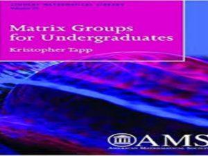 Matrix Groups for Undergraduates.2005