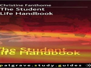The Student Life Handbook (Palgrave Study Guides)