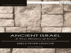 Ancient Israel: A New History of Israel