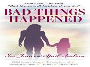 Bad Things Happened