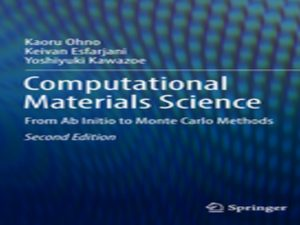 Computational Materials Science: From Ab Initio to Monte Carlo Methods