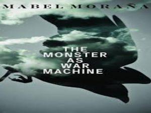 The Monster as War Machine