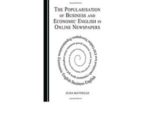The Popularisation of Business and Economic English in Online Newspapers
