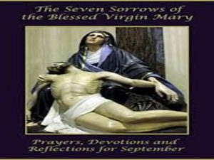 The Seven Sorrows of the Blessed Virgin Mary