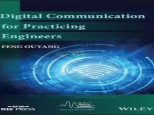 Digital Communication for Practicing Engineers