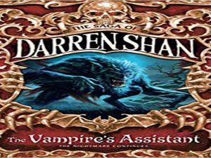 The Vampire's Assistant (The Saga of Darren Shan, Book 2)