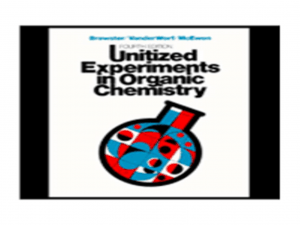 Unitized Experiments in Organic Chemistry
